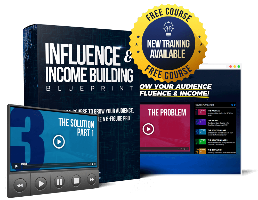 Influence & Income Building Blueprint