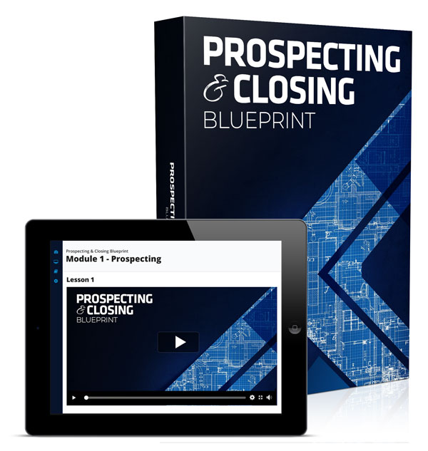 Prospecting & Closing Blueprint