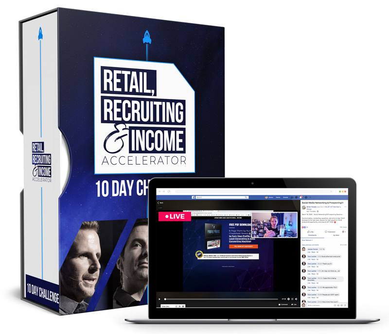 'Retail, Recruiting & Income Accelerator' LIVE 10-Day Challenge