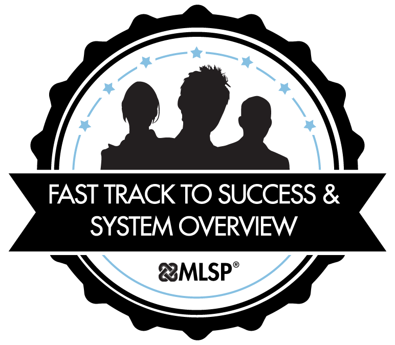 Fast Track to Success and System Overview