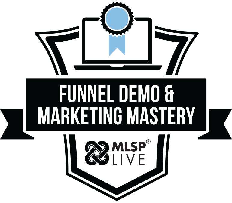 MLSP Funnel Demo & Marketing Mastery