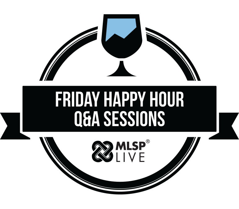 MLSP Happy Hour Q&A Sessions
