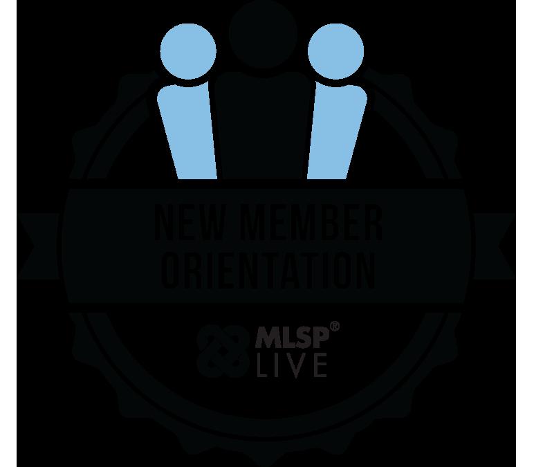 MLSP New Member Orientation