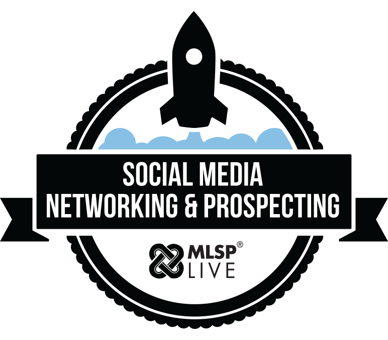 MLSP Social Media Networking & Prospecting