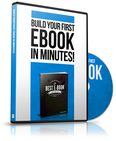 BUILD YOUR FIRST EBOOK!