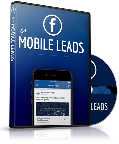 GET MOBILE LEADS WITH FACEBOOK