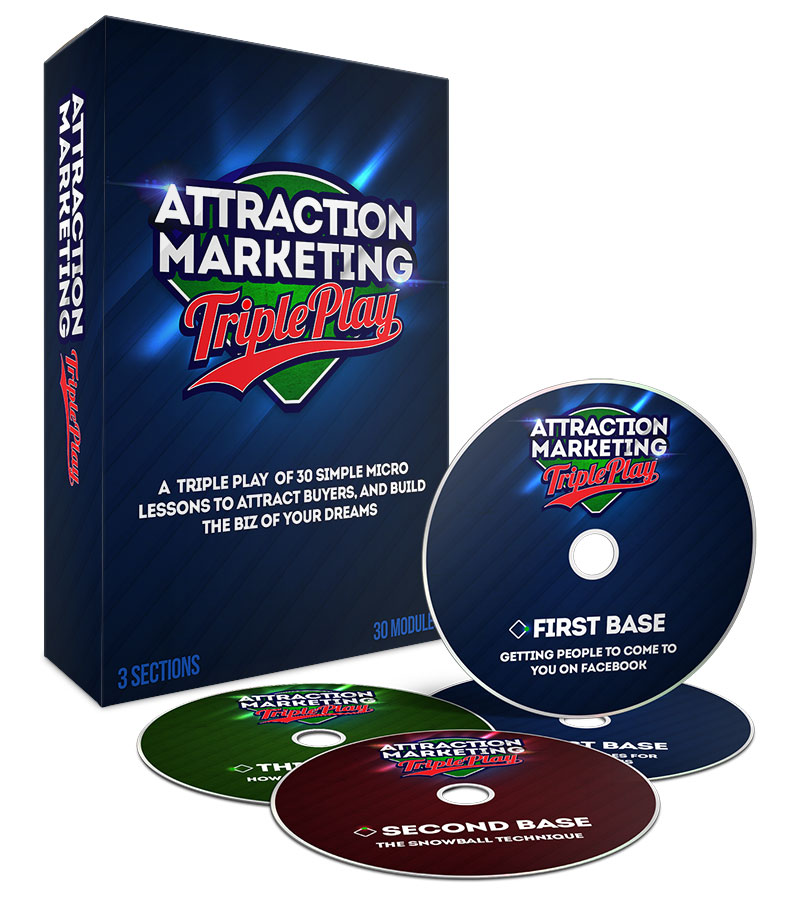 Attraction Marketing Triple Play