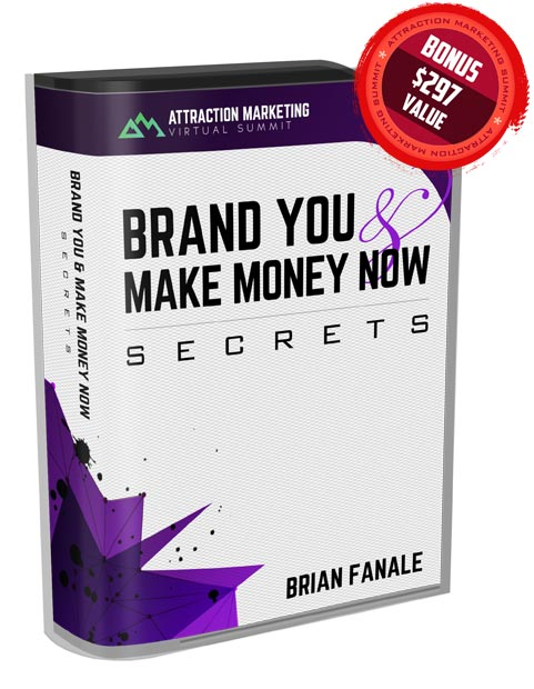 Brand YOU & Make Money Now Secrets