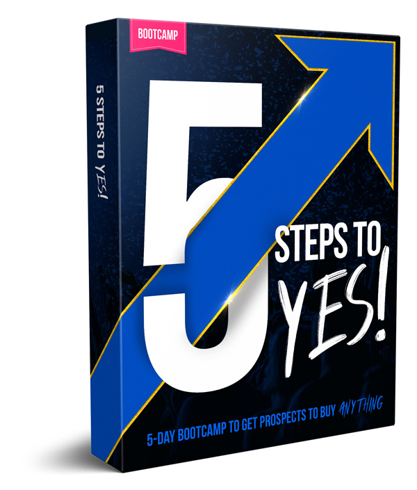 5 Steps to Yes