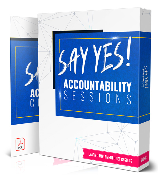 Say YES Accountability Sessions & Checklist