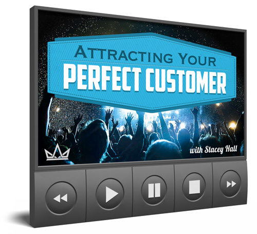 Attracting Your Perfect Customer with Stacey Hall