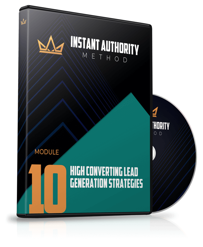 Module 10 - High Converting Lead Generation Strategies