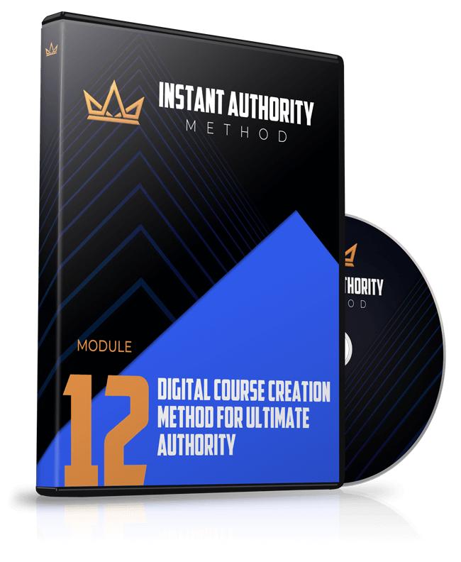 Module 12 - Digital Course Creation Method for Ultimate Authority