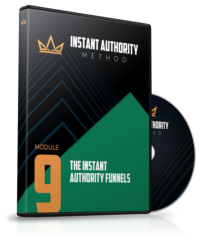 Module 9 - The Instant Authority Funnels