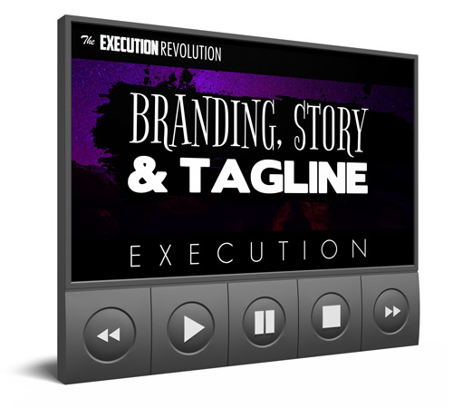 Branding, Story, and Tagline Execution