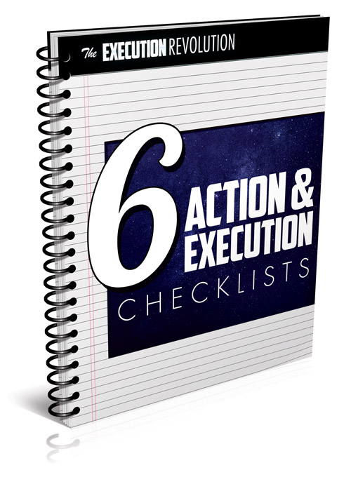 6 Action & Execution Checklists (1 Per Week)