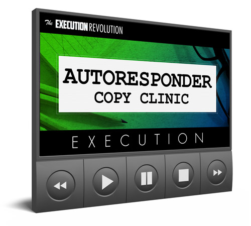 Autoresponder Copy Clinic Execution