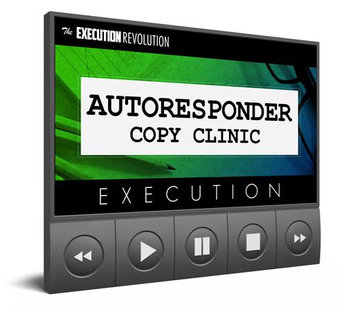 Autoresponder Copy Clinic Execution