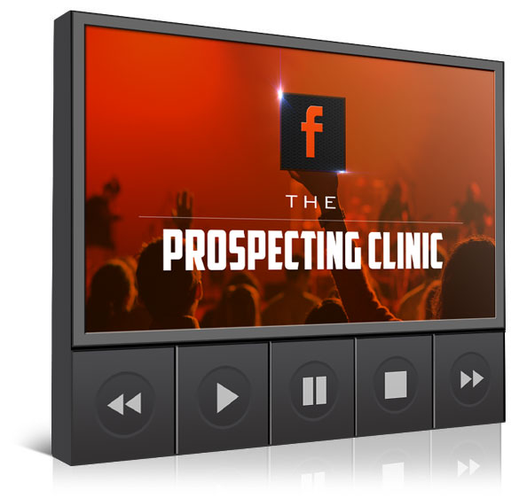 FACEBOOK PROSPECTING CLINIC