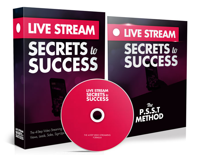 LIVE STREAM SECRETS TO SUCCESS