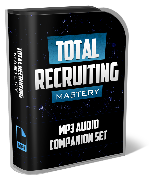 TOTAL RECRUITING MASTERY MP3 RECORDINGS