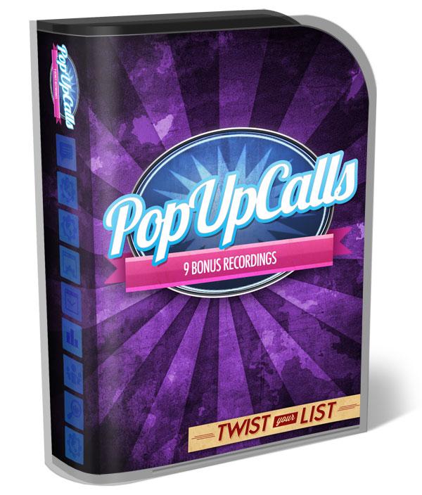 9 'Pop-Up' Bonus Calls