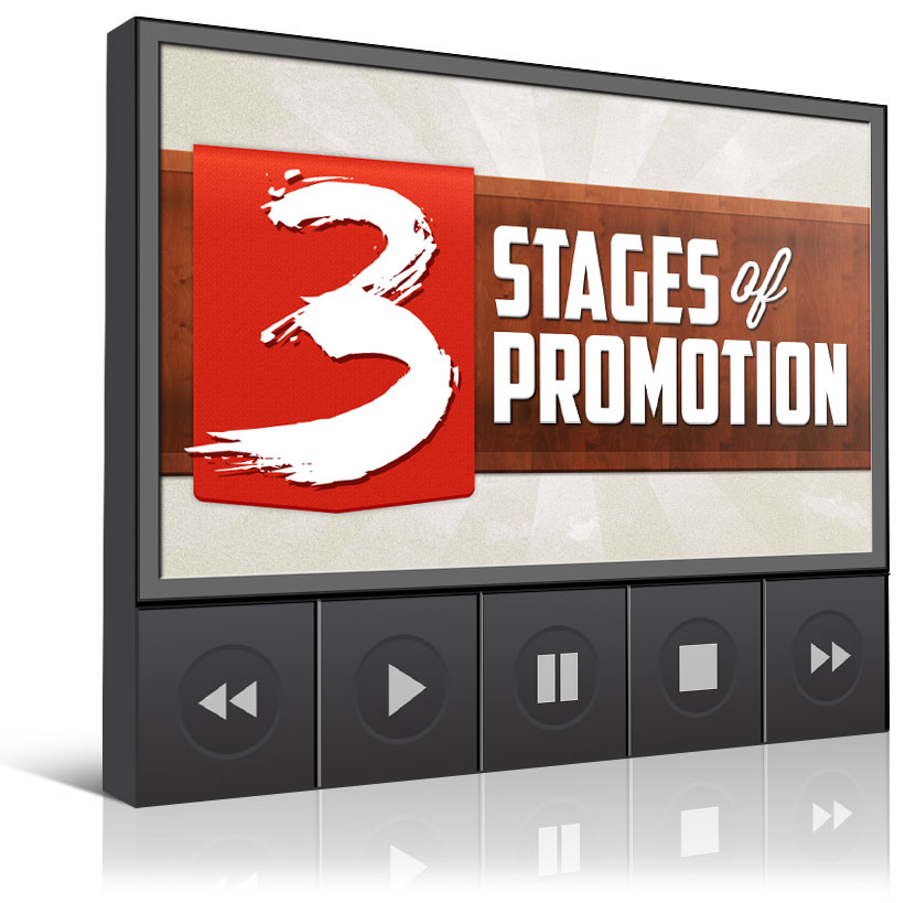 The 3 Stages Of Promotion