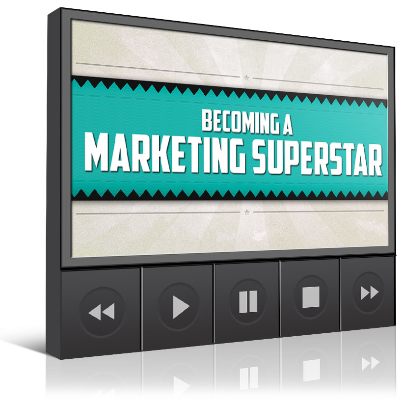The 3 Stages to Becoming A Marketing Superstar